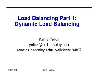 Load Balancing Part 1:  Dynamic Load Balancing