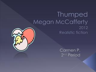 Thumped Megan McCafferty 2012 Realistic fiction