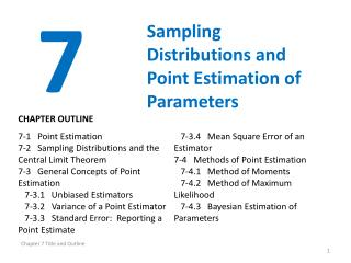 Sampling Distributions and Point Estimation of Parameters
