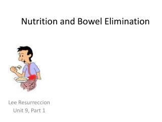 Nutrition and Bowel Elimination