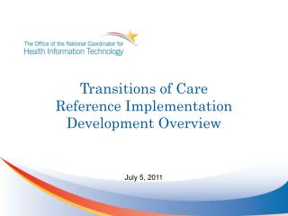 Transitions  of Care  Reference Implementation Development Overview