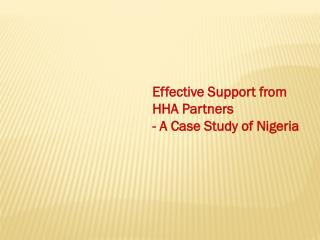 Effective Support from HHA Partners  - A Case Study of Nigeria