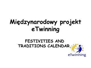 Międzynarodowy projekt  eTwinning