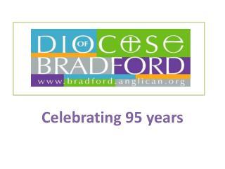 Celebrating 95 years