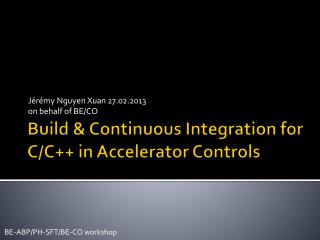 Build & Continuous Integration for C/C++ in Accelerator Controls