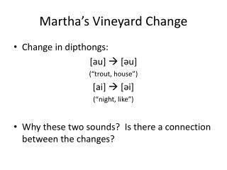 Martha's Vineyard Change
