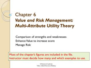 Chapter 6  Value and Risk Management: Multi-Attribute Utility Theory