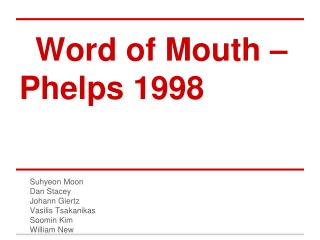 Word of Mouth –Phelps  1998