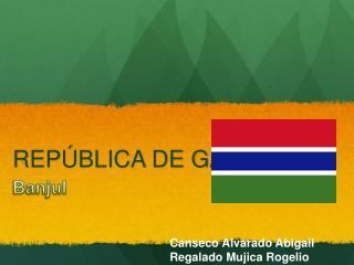 REPÚBLICA DE GAMBIA