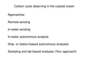 Carbon cycle observing in the coastal ocean