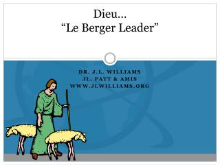 "Dieu…  ""Le Berger Leader"""