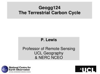 Geogg124 The Terrestrial Carbon  Cycle