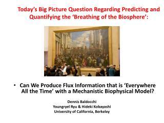 Dennis Baldocchi Youngryel Ryu  & Hideki Kobayashi University of California, Berkeley