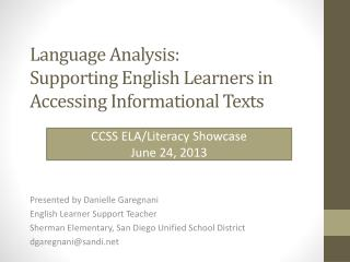 Language Analysis:  Supporting English Learners in Accessing Informational Texts