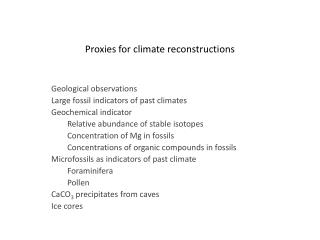 Proxies for climate reconstructions