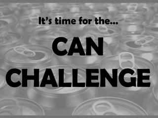 CAN CHALLENGE
