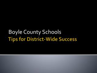 Tips for District-Wide Success