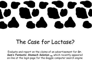 The Case for Lactase?