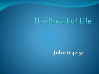 The Bread of Life