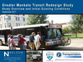 Greater Mankato Transit Redesign Study Study Overview and Initial Existing Conditions