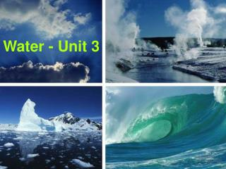 Water - Unit 3