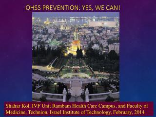 OHSS prevention: Yes, we can!��