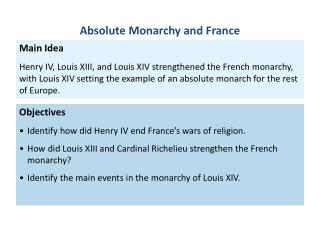 Objectives Identify how  did Henry IV end France's wars of  religion.