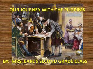 Our Journey with the Pilgrims