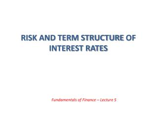 Risk and term structure  of interest rates
