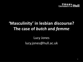 �Masculinity� in lesbian discourse? The case of  butch  and  femme