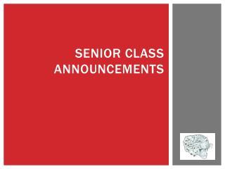 Senior class announcements