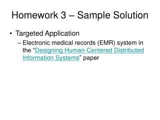 Homework 3     Sample Solution Targeted Application