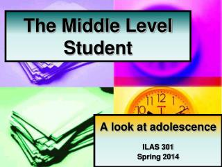 The Middle Level Student