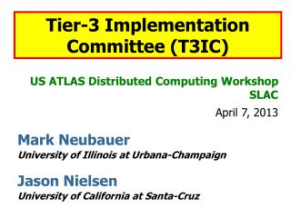 US ATLAS Distributed Computing Workshop  SLAC April  7,  2013