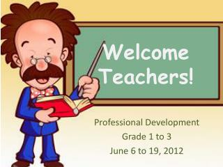 Welcome Teachers!