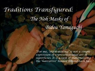 Traditions Transfigured :