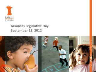 Arkansas Legislative Day September 25, 2012