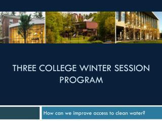Three College Winter session program