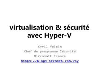 virtualisation & sécurité avec Hyper-V