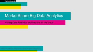 MarketShare Big Data Analytics
