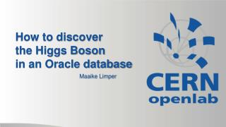 How to discover  the Higgs Boson  in an Oracle database