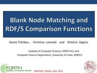 Blank Node Matching and RDF/S Comparison Functions