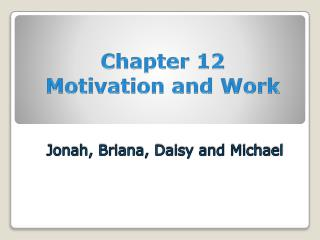 Chapter 12  Motivation and Work