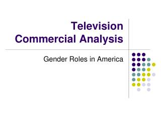 Television Commercial  Analysis