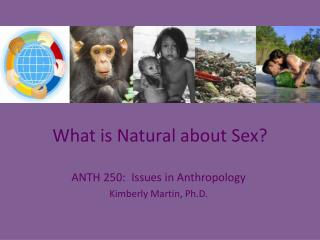 What is Natural about Sex?