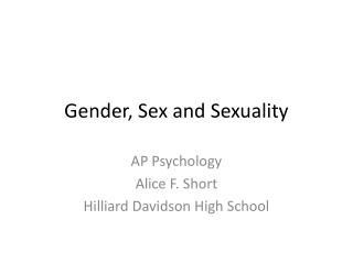 Gender, Sex and Sexuality