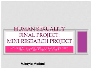 Human Sexuality Final Project: Mini Research Project