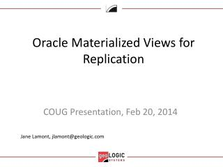 Oracle Materialized  V iews for Replication