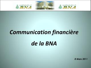 Communication financière  de la BNA