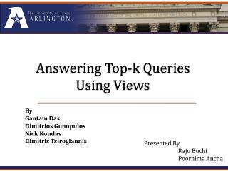 Answering Top-k Queries  Using Views
